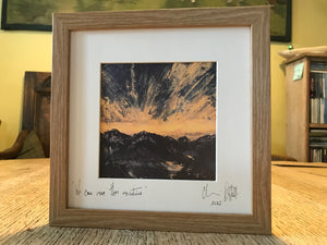 We can move these mountains, framed print.