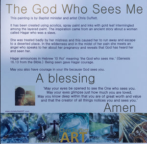 10 prints of 'The God who sees me' with the explanation written on the back.
