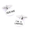 """Sue Me, I'm a Lawyer"" Cufflinks"