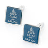 Keep Calm and Sail On Cufflinks