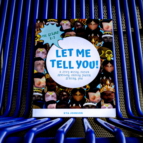 Let Me Tell You! Story Writing Journal for Kids