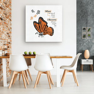 "Monarch ""When I Become"" Canvas Art"