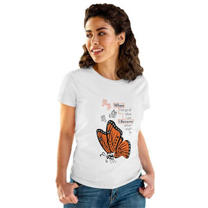 "T-Shirt Monarch ""Become"" Women's Cotton Tee"