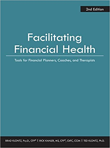 Facilitating Financial Health, by Dr Brad Klontz