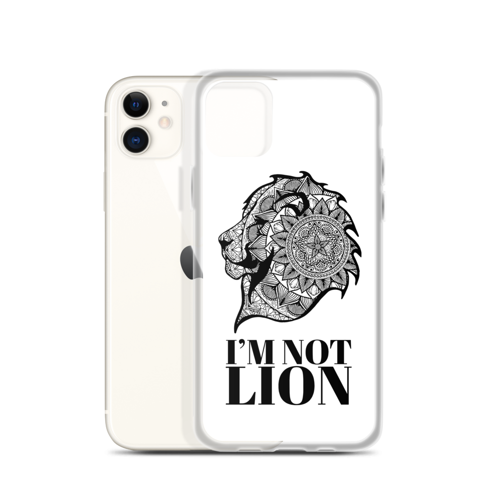 I'm Not Lion iPhone Case