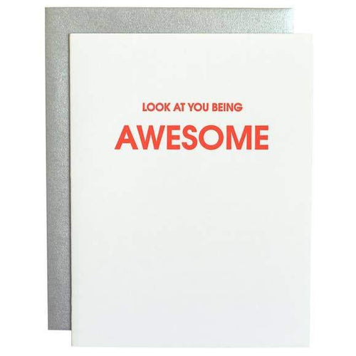 Look at You Being Awesome Greeting Card