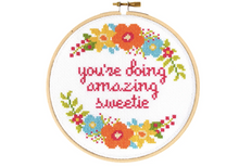 Load image into Gallery viewer, You're Doing Amazing Sweetie DIY Cross Stitch Kit