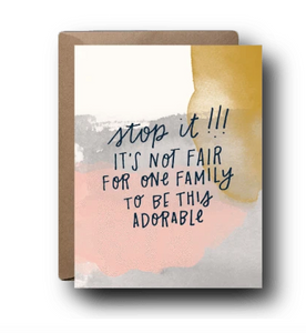 Stop It Adorable Family Card