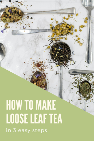 How to Make Loose Leaf Tea in 3 Steps