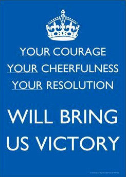 Your Courage will bring us Victory Poster