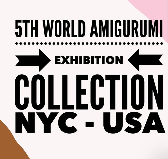 5th World Amigurumi Exhibition Collection
