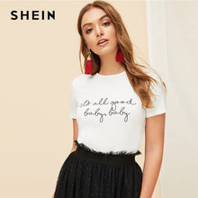 Load image into Gallery viewer, SHEIN White Slogan Letter Print Solid Slim Fitted Tee Short Sleeve Round Neck T Shirt Women Summer 2019 Casual T-shirt Tops