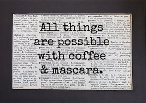 mascara & coffee print