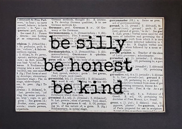 silly honest kind print