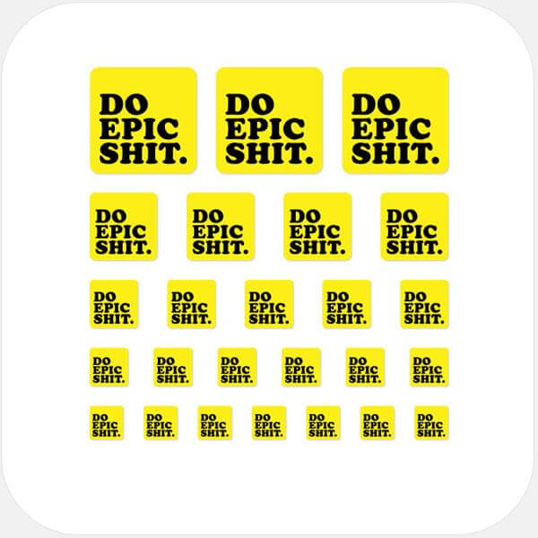 """Do Epic Shit"" reusable privacy sticker set by tabtag"