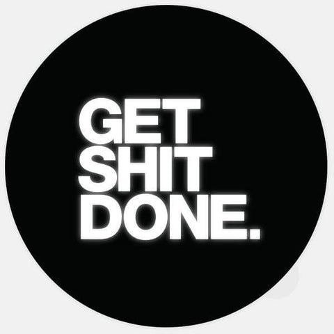 "glowing ""get shit done"" macbook sticker by tabtag"