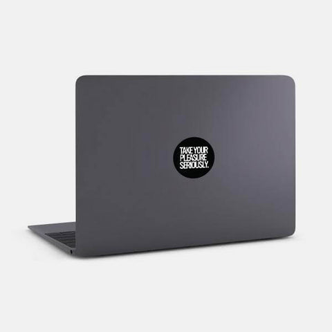"opaque ""take your pleasure seriously"" reusable macbook sticker on a mac by tabtag"