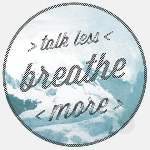 "opaque ""talk less / breathe more"" reusable macbook sticker by tabtag"