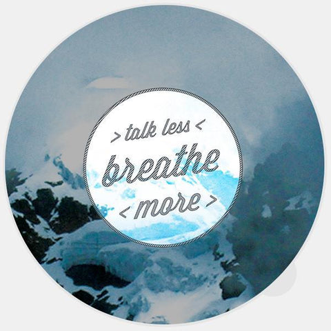 "glowing ""talk less / breathe more"" macbook sticker by tabtag"