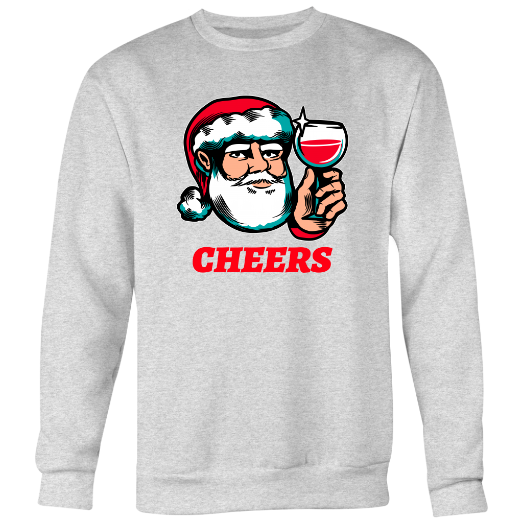 Cheers Santa Christmas Tops - Crewneck Sweatshirt Big Print / Heather Grey / S - Crewneck Sweatshirt Big Print / Heather Grey / M - Crewneck Sweatshirt Big Print / Heather Grey / L - Crewneck Sweatshirt Big Print / Heather Grey / XL - Crewneck Sweatshirt Big Print / Heather Grey / 2XL