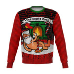 One Night Only Ugly Christmas Sweatshirt - XS - S - M - L - XL - 2XL - 3XL - 4XL