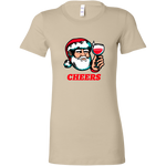 Cheers Santa Christmas Tops - Bella Womens Shirt / Soft Cream / S - Bella Womens Shirt / Soft Cream / M - Bella Womens Shirt / Soft Cream / L - Bella Womens Shirt / Soft Cream / XL - Bella Womens Shirt / Soft Cream / 2XL