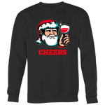 Cheers Santa Christmas Tops - Crewneck Sweatshirt Big Print / Black / S - Crewneck Sweatshirt Big Print / Black / M - Crewneck Sweatshirt Big Print / Black / L - Crewneck Sweatshirt Big Print / Black / XL - Crewneck Sweatshirt Big Print / Black / 2XL
