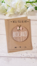 Load image into Gallery viewer, Will you be my Bridesmaid Card