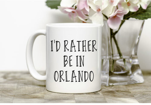 I'd rather be in Orlando Mug