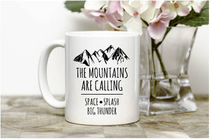 The mountains are callingMug