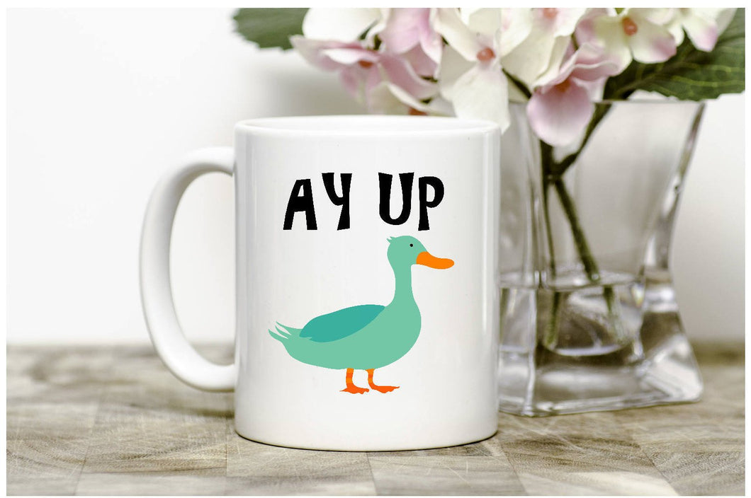 Ay Up Duck Mug
