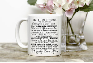 In This House We Do Happily Ever After mug
