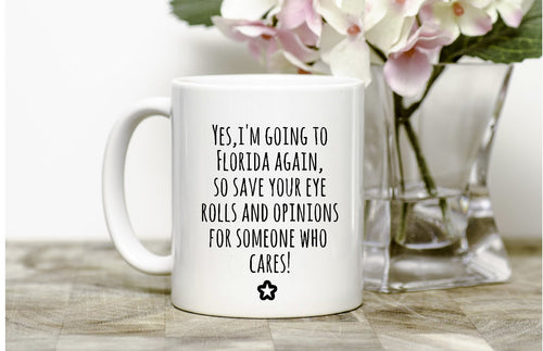 Yes, I'm going to Florida Mug