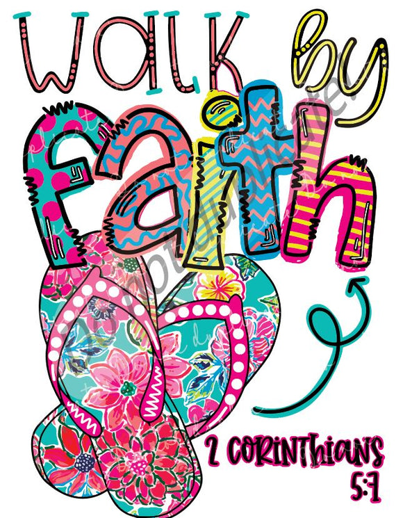 Walk By Faith Flip Flop Vinyl Heat Transfer