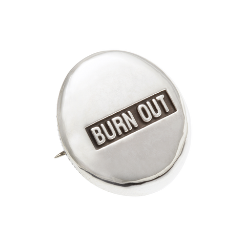 Burn Out Badge