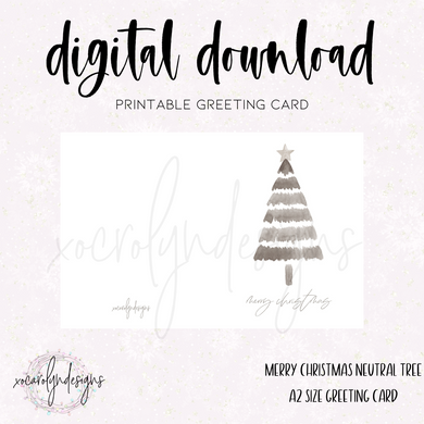 PRINTABLE GREETING CARD: Merry Christmas Neutral