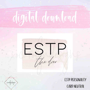 DIGITAL: ESTP - The Doer Neutral (A6 Rings)
