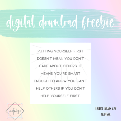 DIGITAL FREEBIE: Yourself First Quote Card (Neutral)