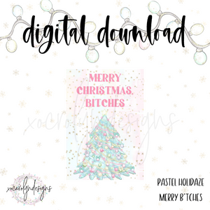 DIGITAL: Pastel Holidaze Merry B*tches (Pocket Rings)