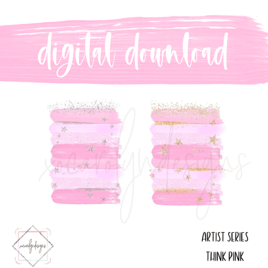 DIGITAL: Paint Series Think Pink (Half Letter)