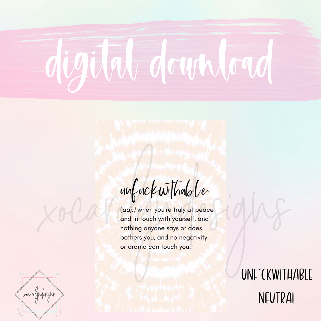 DIGITAL: Unf*ckwithable Neutral (A5 Wide Rings)