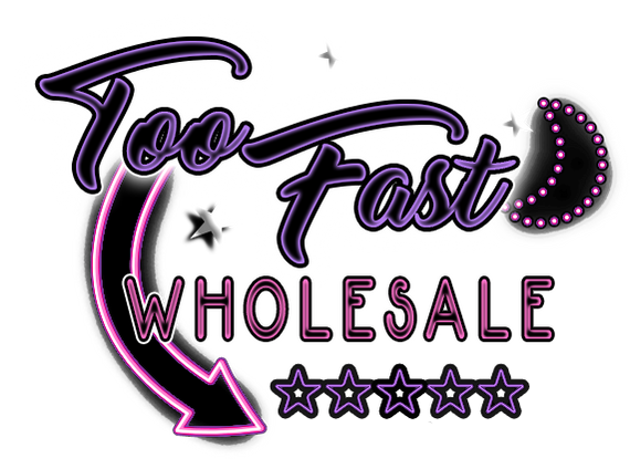 Too Fast Wholesale