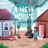 *NEW* Children's Book: A New House is a Big Deal