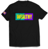 Wealthy Tee (Black/Teal/Purple/Yellow)
