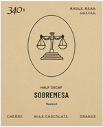 Load image into Gallery viewer, Sobremesa - Half Decaf