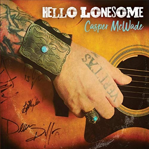 Casper McWade - Hello Lonesome - hard copy - CD