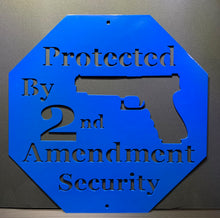 Load image into Gallery viewer, Home Security Protected by 2nd Amendment Solid Steel Sign
