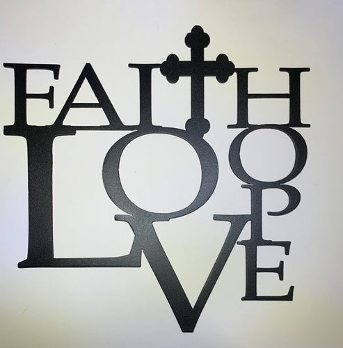 Faith Hope Love Metal Art