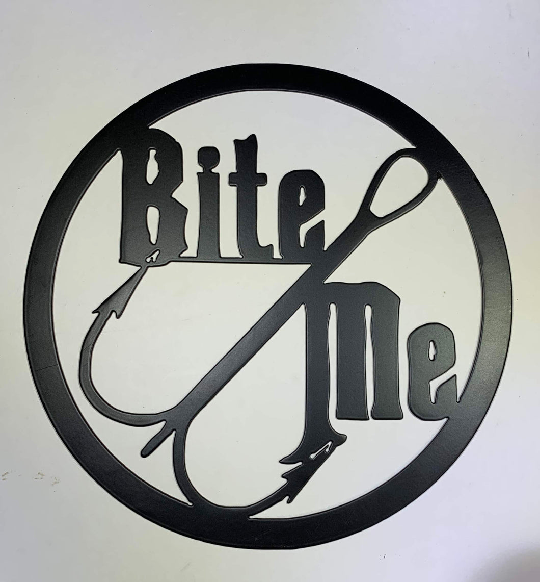 Bite Me Fish Hook Metal Sign