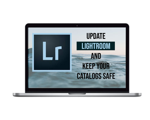How To Update Lightroom And Keep Your Catalogs Safe